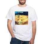 Great Sand Dunes National Mon White T-Shirt