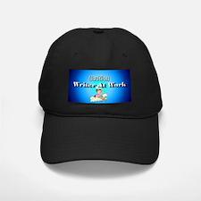 """""""Writer At Work"""" Baseball Hat"""
