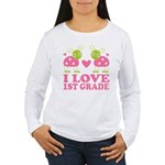 I Love 1st Grade Gift Women's Long Sleeve T-Shirt