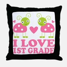 I Love 1st Grade Gift Throw Pillow