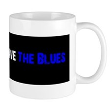 Every Day I Have The Blues Mug