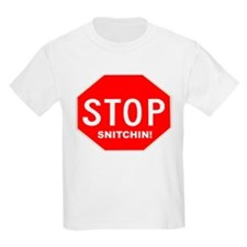 Stop Snitchin' Kids T-Shirt