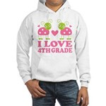 I Love 4th Grade Gift Hooded Sweatshirt