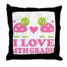 I Love 4th Grade Gift Throw Pillow