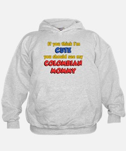 I'm Cute Colombian Mommy Hoodie