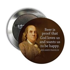 "Ben Franklin Quotes 2.25"" Button"
