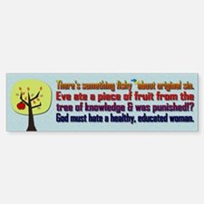 Fishy Misogyny Original Sin Bumper Bumper Sticker