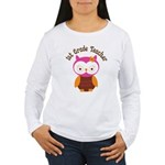 1st Grade Teacher Gift Women's Long Sleeve T-Shirt