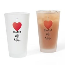 I Love Someone With Autism Drinking Glass