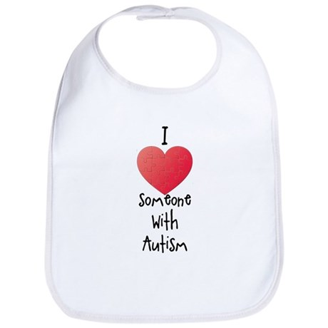 I Love Someone With Autism Bib
