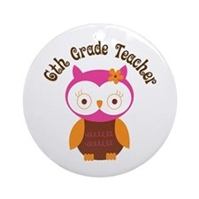 6th Grade Teacher Gift Ornament (Round)