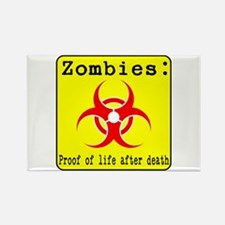 Zombies: proof of life after death Rectangle Magne