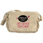 Proud 3rd Grade Teacher Messenger Bag