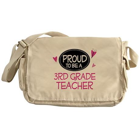 Proud 3rd Grade Teacher Messenger Bag