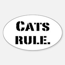 Cats Rule. Oval Decal