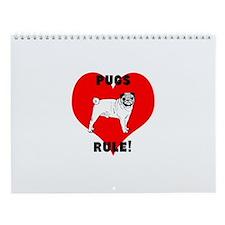 pugs RULE! Wall Calendar