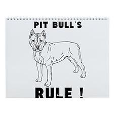pit bulls RULE! Wall Calendar