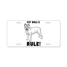 pit bulls RULE! Aluminum License Plate