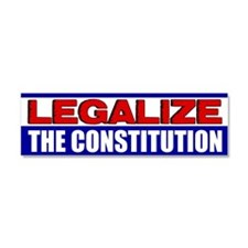 """Legalize The Constitution!"" Car Magnet"