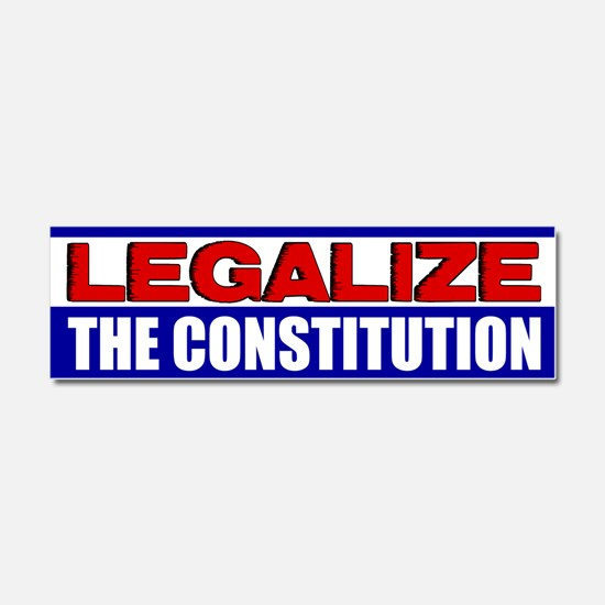 """Legalize The Constitution!"" Car Magnet"