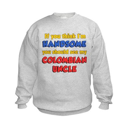 Think Im Handsome Colombian U Kids Sweatshirt