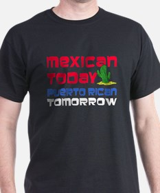 Mexican Puerto Rican Tomorrow T-Shirt
