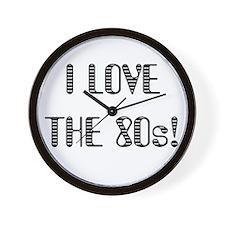 I love the 80s! Wall Clock