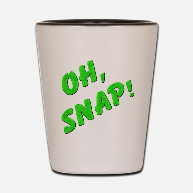 Oh, Snap! Shot Glass