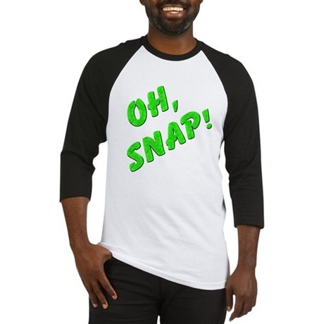 Oh, Snap! Baseball Jersey