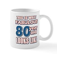 Cool 80 year old birthday designs Mug