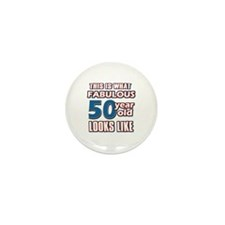 Cool 50 year old birthday designs Mini Button (10