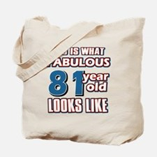 Cool 81 year old birthday designs Tote Bag