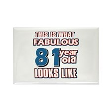 Cool 81 year old birthday designs Rectangle Magnet