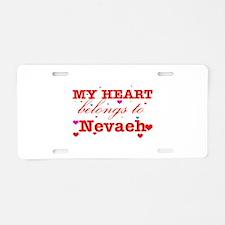 I love Nevaeh Aluminum License Plate
