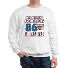 Cool 86 year old birthday designs Sweatshirt