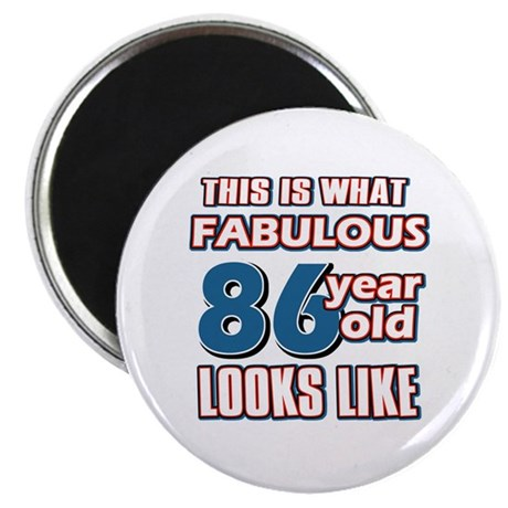 """Cool 86 year old birthday designs 2.25"""" Magnet (10"""