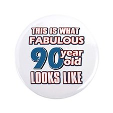 "Cool 90 year old birthday designs 3.5"" Button"