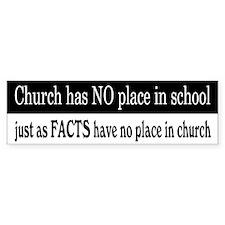 No Facts in Church Bumper Sticker