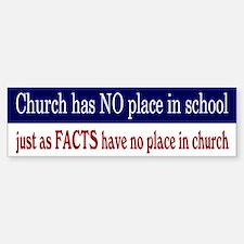 No Facts in Church RW+B Sticker (Bumper)