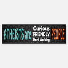 Atheists are Friendly Bumper Bumper Sticker