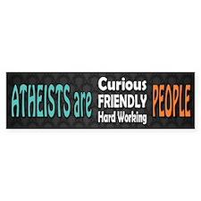 Atheists are Friendly Bumper Sticker