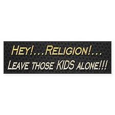 Leave Kids Alone Bumper Sticker