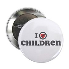 "Don't Heart Children 2.25"" Button"