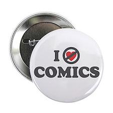 """Don't Heart Comics 2.25"""" Button"""