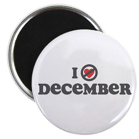 Don't Heart December Magnet