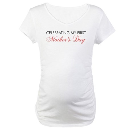 First Mothers Day Maternity T-Shirt