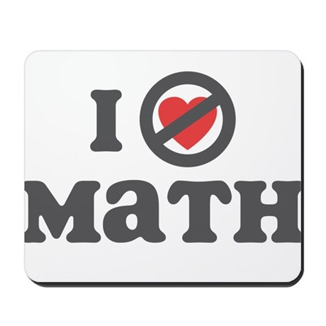 Don't Heart Math Mousepad