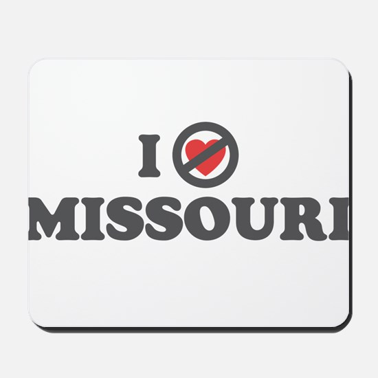 Don't Heart Missouri Mousepad