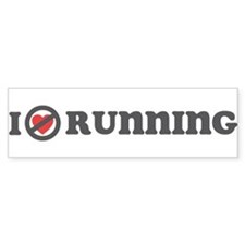 Don't Heart Running Bumper Sticker