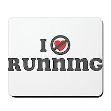 Don't Heart Running Mousepad